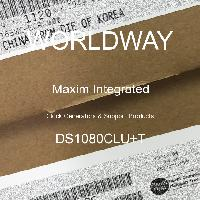 DS1080CLU+T - Maxim Integrated Products - Sản phẩm hỗ trợ & tạo đồng hồ