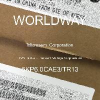 5KP6.0CAE3/TR13 - Microsemi Corporation - Diodes TVS - Suppresseurs de tension transito