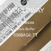 8308AGILFT - Renesas Electronics Corporation - 클록 버퍼