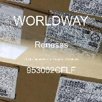 953002CFLF - Renesas Electronics Corporation - Clock Generators & Support Products